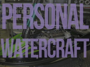 Personal Watercraft Repair